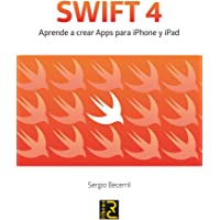SWIFT 4. Aprende a crear Apps para iPhone y iPad