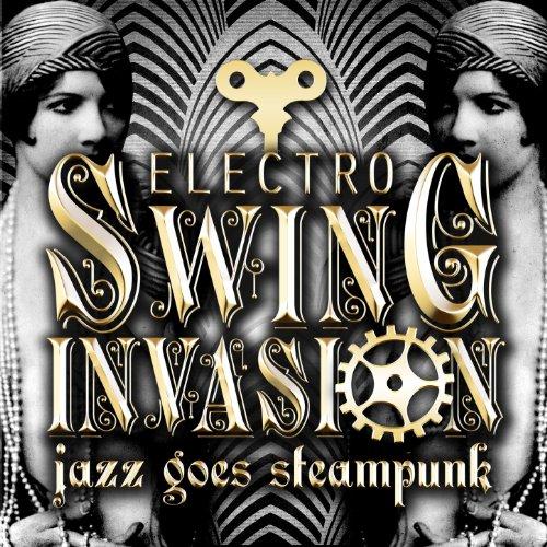 Jazz Goes Steampunk! Electro S...