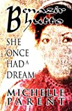 Benazir Bhutto: She Once Had a Dream (English Edition)