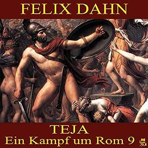Teja (Ein Kampf um Rom 9) Hörbuch