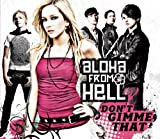 Aloha From Hell - Don't gimme that