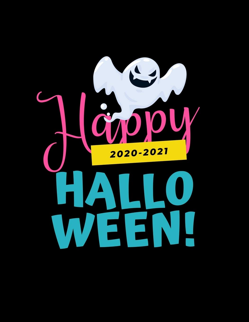 Does Halloween 2020 Include Halloween 2 Buy Happy Halloween: 2020 2021 Planner for Halloween, 2 Year