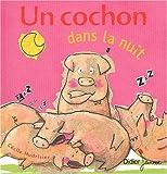 """Afficher """"Un cochon dans la nuit"""""""