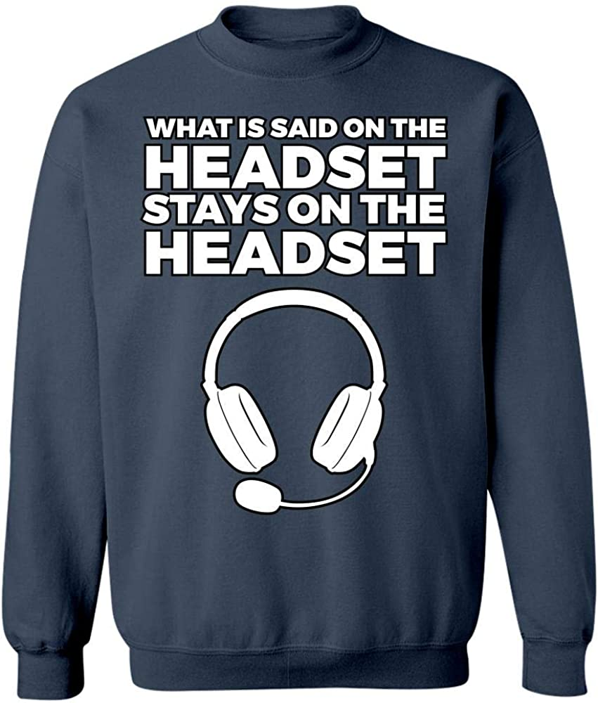 What is Said on Headset Stay on it Sweatshirt