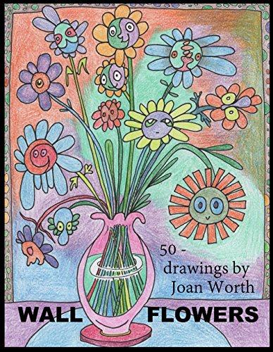 Wall Flowers: 50 pictures ready for colored pencils (Wallflowers Book 1)