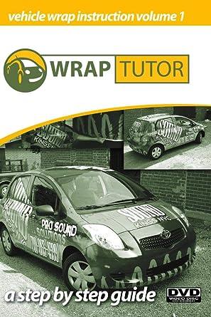 Amazon com: The Wrap Tutor : Vehicle Wrap Instructional DVD