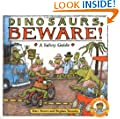 Dinosaurs Beware!: A Safety Guide (Dino Life Guides for Families)