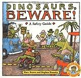 Dinosaurs Beware!, Stephen Krensky, 0316112194