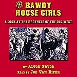 The Bawdy House Girls | Alton Pryor