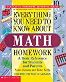 Everything You Need To Know About Math Homework (Evertything You Need To Know..)