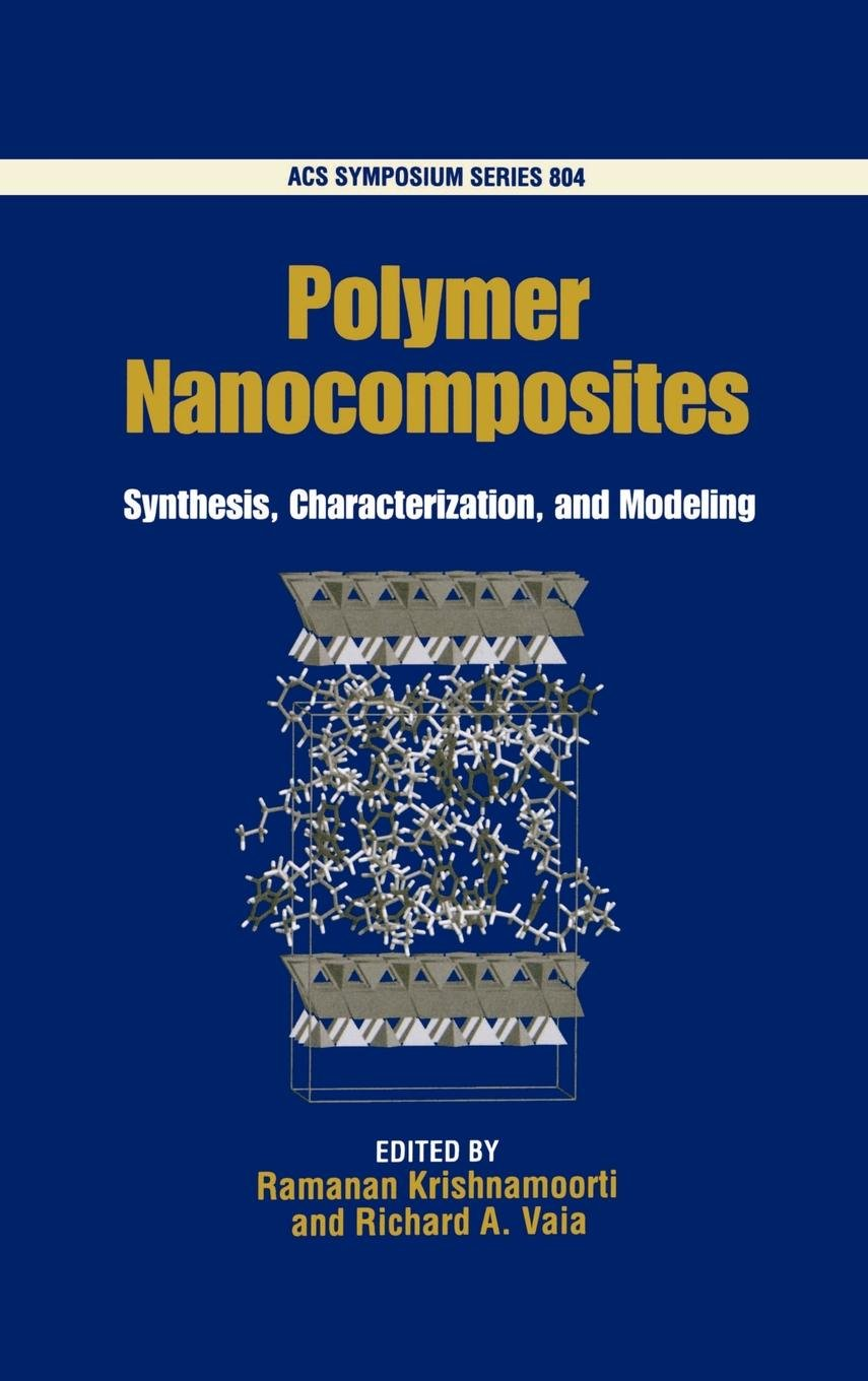 Polymer Nanocomposites: Synthesis, Characterization, and Modeling (ACS Symposium Series) pdf