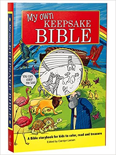 My Own Keepsake Bible A Kids Storybook To Color Christian Art Corporate Author Carolyn Larsen 9781432115814 Amazon Books