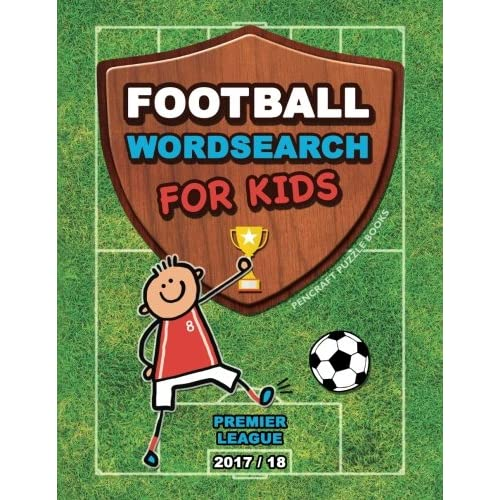 Football Wordsearch For Kids: Premier League (2017/18) (Football Books for Children)