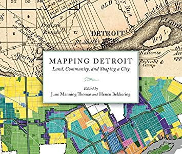 detroit vacant land map Mapping Detroit Land Community And Shaping A City Great Lakes detroit vacant land map