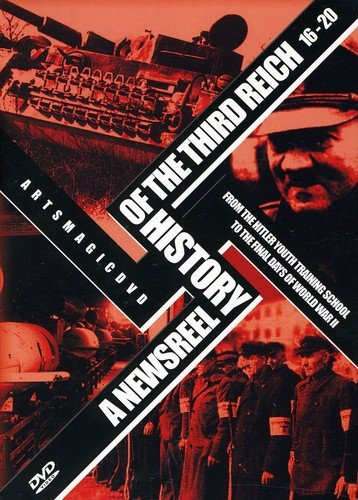 Newsreel History Of The Third Reich - 16-20 by Arts Magic