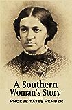 A Southern Woman's Story (1879)