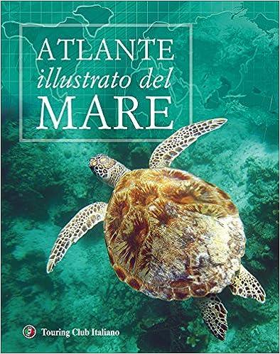 Como Descargar Torrent Atlante Illustrato Del Mare. Ediz. Illustrata Buscador De Epub