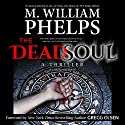 The Dead Soul Audiobook by M. William Phelps Narrated by Kevin Pierce
