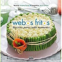 Webos Fritos. : Recetas para cada momento Oct 23, 2013