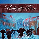 img - for Umbrella Town by Marcia Allen Bennett (2012-04-02) book / textbook / text book