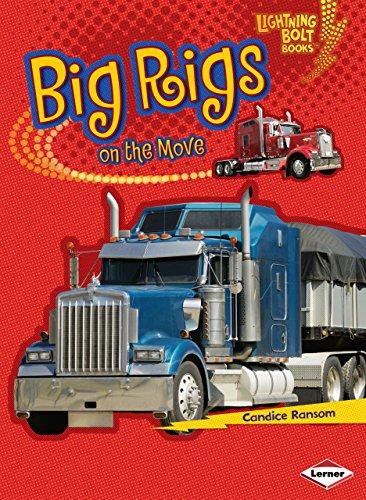 Big Rigs on the Move (Lightning Bolt Books)