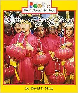 amazoncom chinese new year rookie read about holidays 9780516273754 david f marx books - Chinese New Year 2002