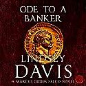 Ode to a Banker: Falco, Book 12 Hörbuch von Lindsey Davis Gesprochen von: Gordon Griffin