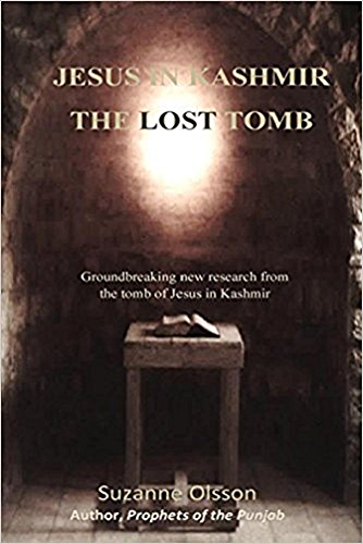 Jesus in Kashmir The Lost Tomb (Revised January1; 2018)