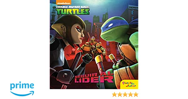 Las Tortugas Ninja. Seguir al líder: Cuento: Amazon.es: Las ...