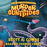 Murder on Euripides: Sir Giles Thackery Mystery, Book 1 | Scott A. Combs