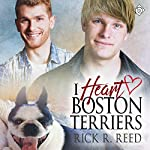 I Heart Boston Terriers | Rick R. Reed