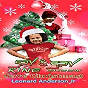 Spy King & Spy Queen Save Christmas!: Spy King Series, Book 6 | Leonard Anderson Jr.