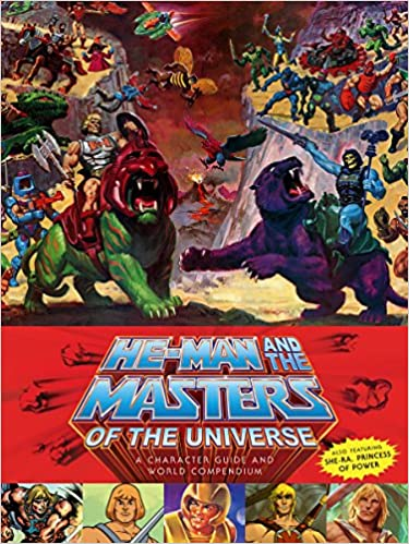 He-man And The Masters Of The Universe: A Character Guide And World Compendium por Val Staples epub
