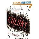 The Colony: A Novel