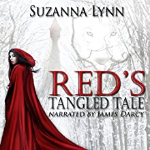 Red's Tangled Tale: The Untold Stories, Book 2 Audiobook by Suzanna Lynn Narrated by James Darcy