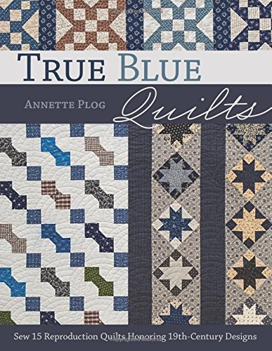 True Blue Quilts: Sew 15 Reproduction Quilts Honoring 19th-Century Designs Bow Tie Quilt Pattern