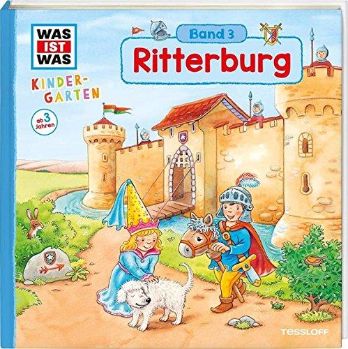 WAS IST WAS Kindergarten, Band 3. Ritterburg: Burgherren, Mägde und Knechte - erstes Wissen ab 3 Jahre Gebundenes Buch – 1. Oktober 2016 Hans-Günther Döring 3788619236 978-3-7886-1923-7 Deutsch