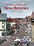 img - for A Picture History of New Bedford Volume Two - 1925~1980 book / textbook / text book