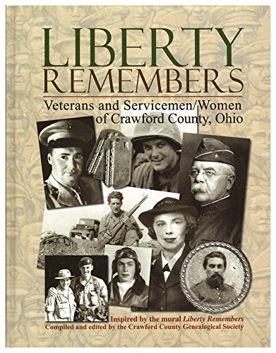 Liberty Remembers: Veterans and Servicemen/Women of Crawford County, ()
