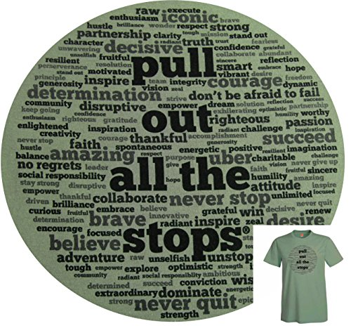 Pull Out All The Stops Inspirational Men's Short Sleeve Cotton Tagless T-Shirt made our list of Unique Camping Gifts For Men