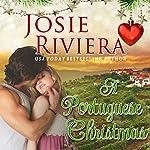 A Portuguese Christmas | Josie Riviera
