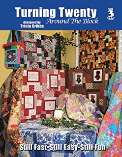 Turning Twenty: Tricia Cribbs: Amazon.com: Books : turning twenty quilt pattern - Adamdwight.com