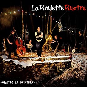 La Roulette Rustre