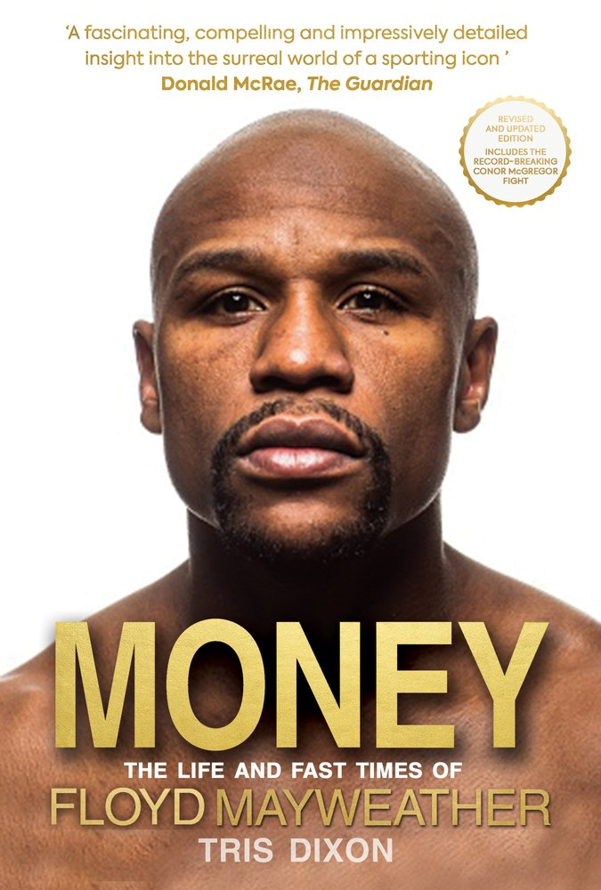 Money: The Life and Fast Times of Floyd Mayweather pdf