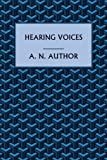 Hearing Voices by A. N. Wilson front cover