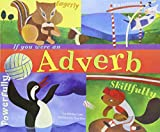 If You Were an Adverb, Michael Dahl, 1404819835