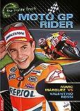 EDGE: The Inside Track: MotoGP Rider - Marc Marquez vs Valentino Rossi