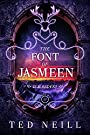 The Font of Jasmeen: Elk Riders Volume III