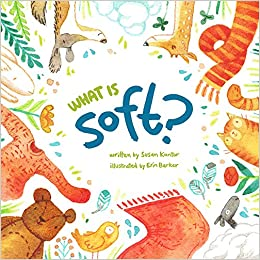 What Is Soft? por Susan Kantor epub