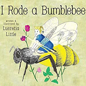 I Rode A Bumblebee Audiobook